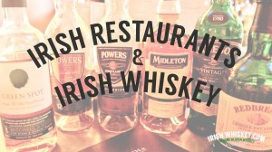 Restaurants irlandais & Whiskey Irlandais
