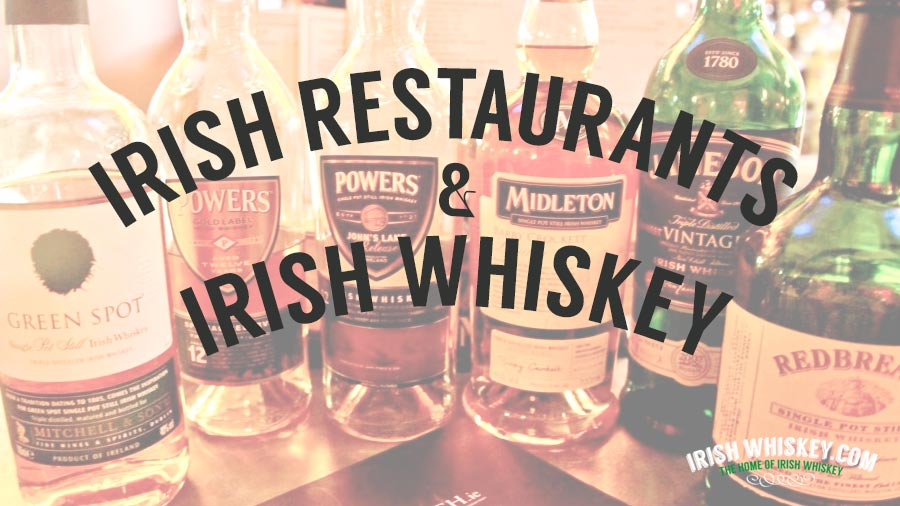 Quelle place pour le whiskey au sein des restaurants irlandais ?